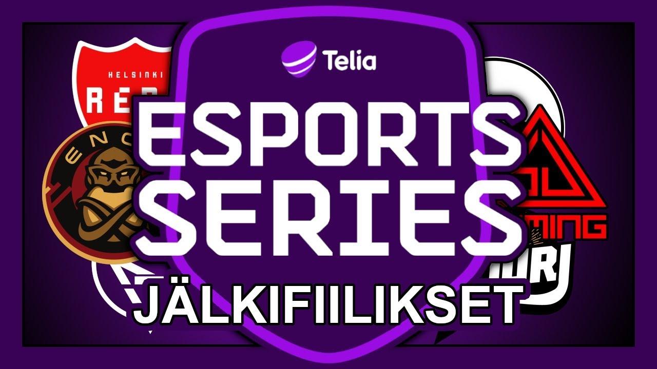 Telia Esports Series – Jälkifiilikset